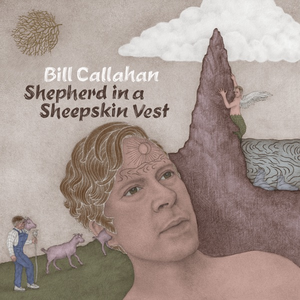 Bill_Callahan_-_Shepherd_in_a_Sheepskin_Vest