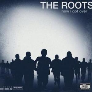 The-Roots-How-I-Got-Over-Album-Cover